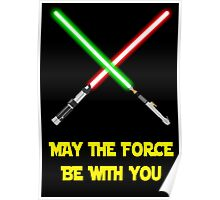 May the force be with you-star wars fanart Poster