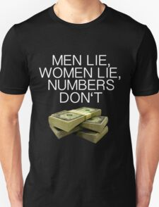Numbers don't lie (Dark shirts) T-Shirt