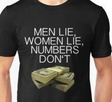 Numbers don't lie (Dark shirts) Unisex T-Shirt