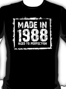 Made In 1988 Aged To Perfection - Tshirts & Hoodies  T-Shirt
