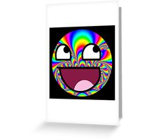 Awesome face - Trippy Greeting Card