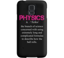 Physics Definition - Funny Tshirt Samsung Galaxy Case/Skin