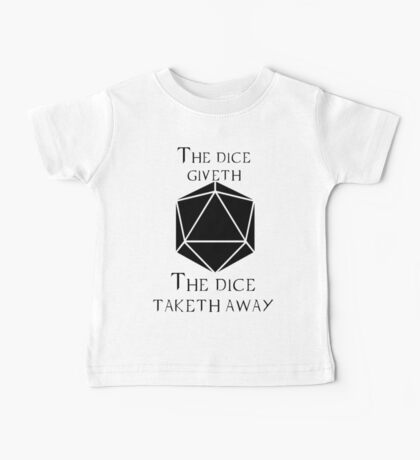 The Dice Giveth(Black) Baby Tee