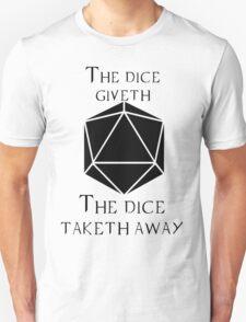 The Dice Giveth(Black) T-Shirt