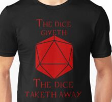 The Dice Giveth(Red) Unisex T-Shirt