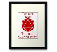 The Dice Giveth(Red) Framed Print