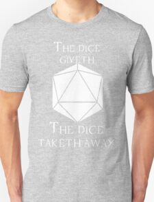 The Dice Giveth(White) T-Shirt