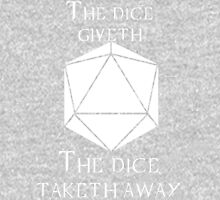 The Dice Giveth(White) Unisex T-Shirt