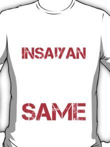 Train Insaiyan Or Remain The Same - Funny Tshirts T-Shirt