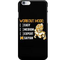 Workout Mode Easy Medium Expert Saiyan - Funny Tshirts iPhone Case/Skin