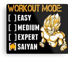 Workout Mode Easy Medium Expert Saiyan - Funny Tshirts Metal Print