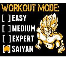 Workout Mode Easy Medium Expert Saiyan - Funny Tshirts Photographic Print