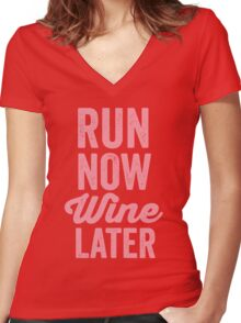RUN NOW WINE LATER Women's Fitted V-Neck T-Shirt