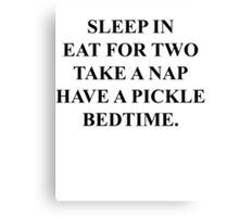 SLEEP IN FOR TWO TAKE A NAP... Canvas Print