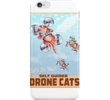 Drone Cats. iPhone Case/Skin