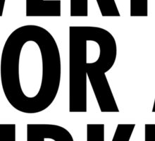 TWERKIN FOR A BIRKIN Sticker