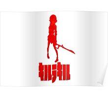Kill la kill - Ryuko Matoi - キルラキル Poster