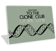 welcome to the clone club Laptop Skin
