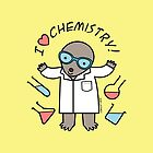 I Heart Chemistry - Scientist Chemist Mole by zoel