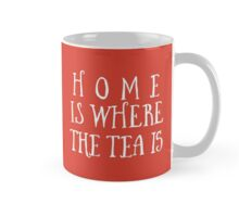 Home Is Where The Tea Is Hand Lettering - Red Mug