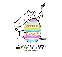 Easter egg ... and art quote / Cat doodle Photographic Print
