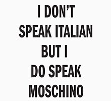 I DON'T SPEAK ITALIAN, SPEAK MOSCHINO Womens Fitted T-Shirt