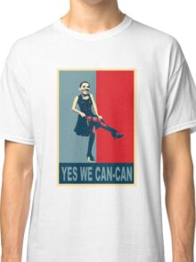 Yes we Can-Can Classic T-Shirt