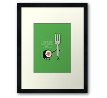 Sushi doesn't care Framed Print