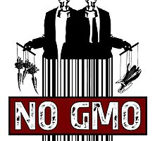 NO GMO by Esoteric Exposal