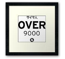 OVER 9000 Framed Print