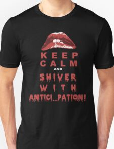 Keep Calm And Shiver With Antici Pation - Funny Tshirts T-Shirt