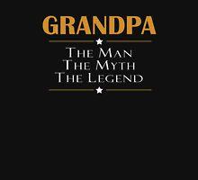 GRANDPA - THE MAN THE MYTH THE LEGEND Unisex T-Shirt