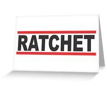 ratchet Greeting Card