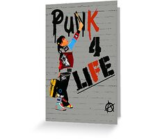 """Punk 4 Life"" Greeting Card"