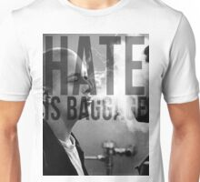 American History X - Hate Is Baggage Unisex T-Shirt
