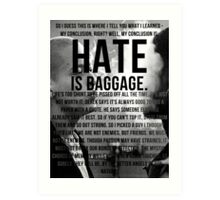American History X - Hate Is Baggage full quote Art Print
