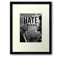 American History X - Hate Is Baggage full quote Framed Print