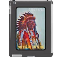 Crazy Head, Cheyenne Chief iPad Case/Skin