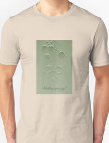 Wishing You Joy Greeting Card - Lily Of The Valley Unisex T-Shirt