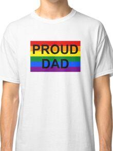 PROUD DAD Classic T-Shirt