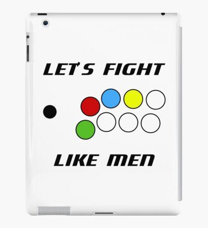 Arcade Stick: Let's Fight Like Men iPad Case/Skin