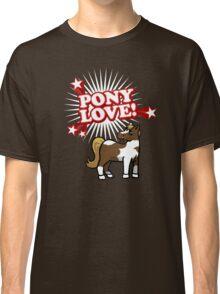 Pony Love Classic T-Shirt