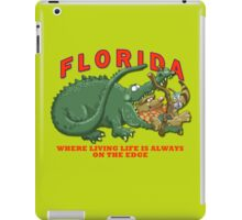 Florida - Living Life on the Edge iPad Case/Skin