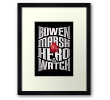 Bowen Marsh: Hero of the Watch Framed Print