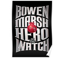 Bowen Marsh: Hero of the Watch Poster