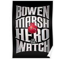 Bowen Marsh: Hero of the Watch Poster