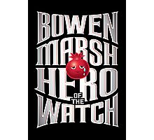 Bowen Marsh: Hero of the Watch Photographic Print