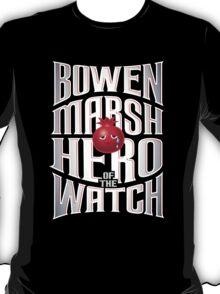 Bowen Marsh: Hero of the Watch T-Shirt