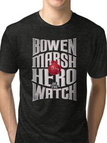 Bowen Marsh: Hero of the Watch Tri-blend T-Shirt