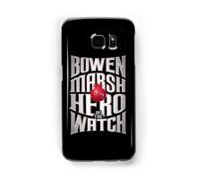 Bowen Marsh: Hero of the Watch Samsung Galaxy Case/Skin